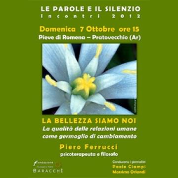 La Bellezza Siamo Noi: incontro con Piero Ferrucci