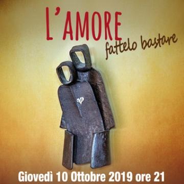 L'AMORE fattelo bastare - Incontro con don Luigi Verdi